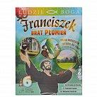 Franciszek Brat Płomień 6- książka z filmem DVD dla dzieci