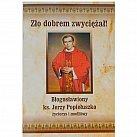 Życiorys i modlitwy - Bł. ks. J. Popiełuszko