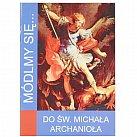 Módlmy się Do Św. Michała Archanioła