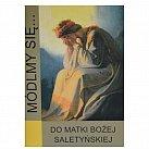 Módlmy się Do Matki Boskiej Saletyńskiej