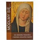 Seria Módlmy się do 7 Radości Matki Bożej