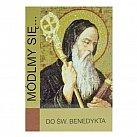 Módlmy się Do Świętego Benedykta