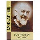 Seria Módlmy się Do Świętego Ojca Pio