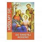 Módlmy się Do Świętej Rodziny
