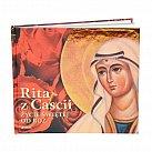 Rita z Cascii. Życie Świętej