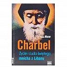 Charbel Życie i cuda świętego mnicha