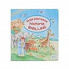 Moje pierwsze historie BIBLIJNE