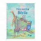 Moja Wielka Biblia opowieści dla dzieci